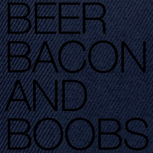 Beer, Bacon and Boobs T-Shirts - Snapback Cap