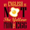 My english is not the yellow from the egg T-Shirts - Männer Premium T-Shirt