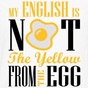My english is not the yellow from the egg T-Shirts - Männer Premium Langarmshirt