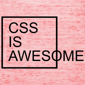 CSS Is Awesome  Sweatshirts - Dame tanktop fra Bella