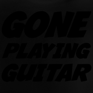 Gone Playing Guitar Shirts - Baby T-Shirt