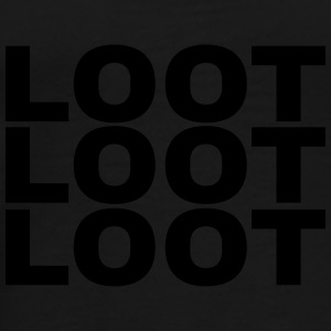 Loot Loot Loot Bags & Backpacks - Men's Premium T-Shirt