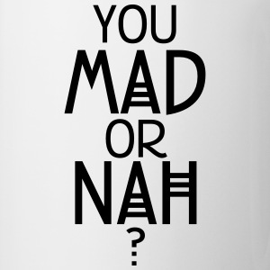 You mad or nah? T-shirts - Kop/krus