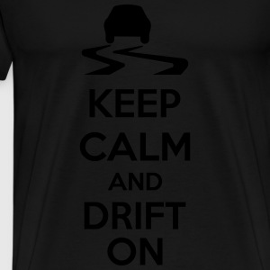 Keep Calm And Drift On Bluzy - Koszulka męska Premium