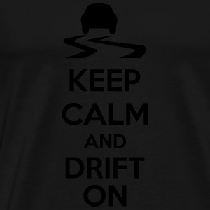 Keep Calm And Drift On Sudaderas - Camiseta premium hombre