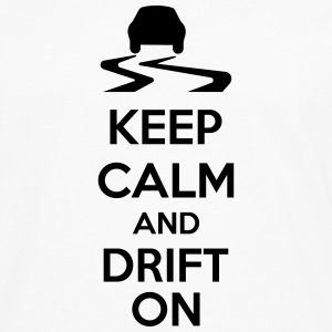 Keep Calm And Drift On Tassen & Zubehör - Männer Premium Langarmshirt