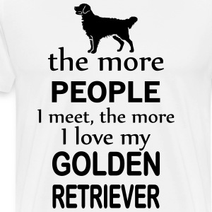 The More People I Meet The More I Love My Retrier Long sleeve shirts - Men's Premium T-Shirt