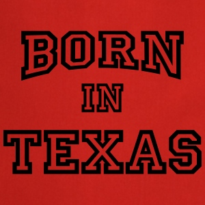 Born in Texas T-shirts - Keukenschort