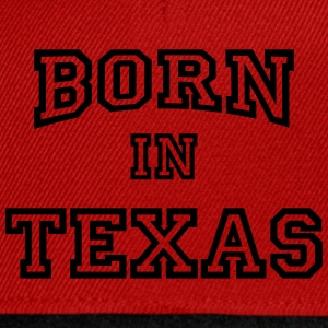 Born in Texas Magliette - Snapback Cap