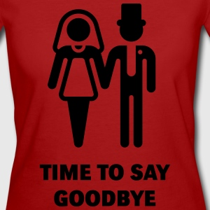 Time To Say Goodbye (JGA) T-Shirts - Frauen Bio-T-Shirt