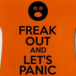 Freak Out And Let's Panic Shirts - Baby T-shirt