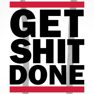 Get Shit Done T-Shirts - Men's Premium Hoodie