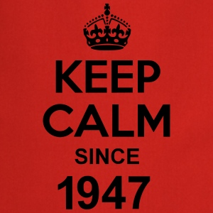 Keep Calm Since 1947 T-Shirts - Cooking Apron