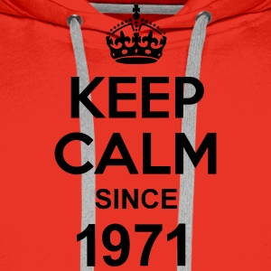 Keep Calm Since 1971 T-shirts - Mannen Premium hoodie