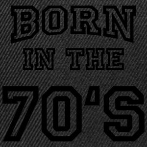 Born in the 70's Sweat-shirts - Casquette snapback