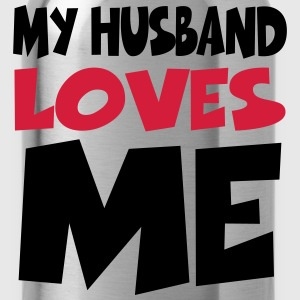 My husband loves me T-shirts - Drinkfles