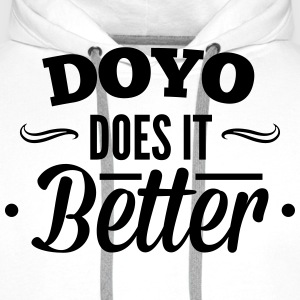 DOYO, Do Yourself does it better, machs dir selbst Shirts - Men's Premium Hoodie