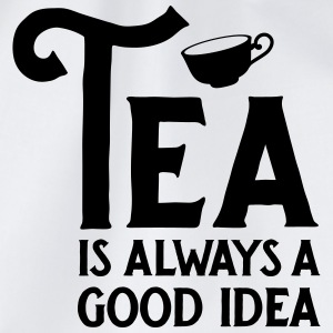 Tea Is Always A Good Idea Canotte - Sacca sportiva