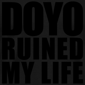 doyo ruined my life Vêtements de sport - T-shirt Premium Homme