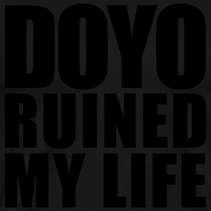doyo ruined my life Polos - T-shirt Premium Homme