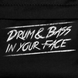 Drum & bass in your face / Party / Rave / Dj T-Shirts - Kinder Rucksack