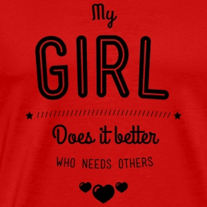 My girl does it better Singlets - Premium T-skjorte for menn