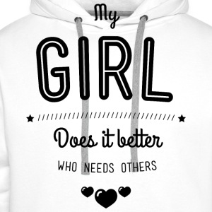 My girl does it better Shirts - Mannen Premium hoodie