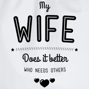 My wife does it better T-shirts - Sportstaske