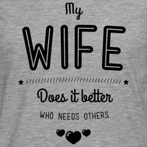 My wife does it better T-shirts - Herre premium T-shirt med lange ærmer