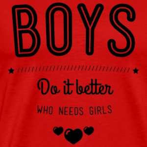 Boys do it better Tanktoppar - Premium-T-shirt herr