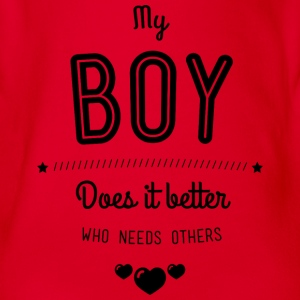 My boy does it better T-Shirts - Baby Bio-Kurzarm-Body