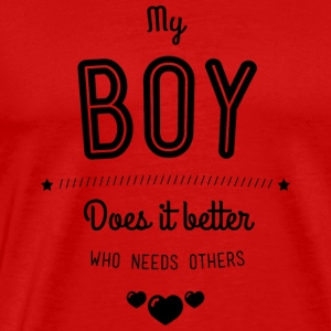 My boy does it better Tanktops - Mannen Premium T-shirt
