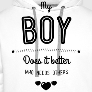 My boy does it better T-shirts - Herre Premium hættetrøje