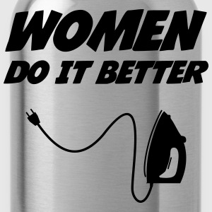 Women do it better !  [Cleaning] T-shirts - Drinkfles