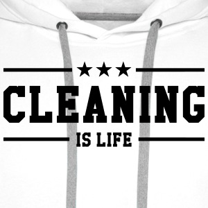 Cleaning is life ! T-skjorter - Premium hettegenser for menn