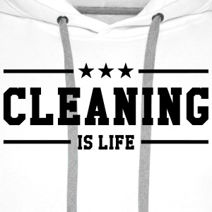 Cleaning is life ! Shirts - Men's Premium Hoodie