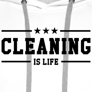 Cleaning is life ! Shirts - Mannen Premium hoodie