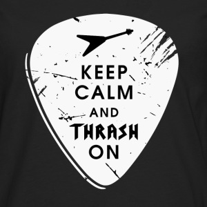 Keep calm and thrash on T-Shirts - Männer Premium Langarmshirt