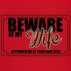 BEWARE OF MY WIFE T-Shirts - Baby Long Sleeve T-Shirt