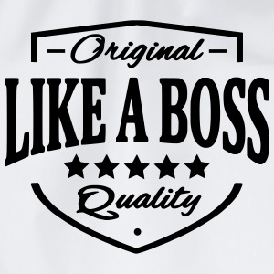Like A Boss T-Shirts - Turnbeutel