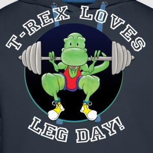 T-Rex Loves Leg Day! T-Shirts - Men's Premium Hoodie