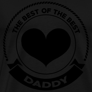 Daddy The Best Delantales - Camiseta premium hombre