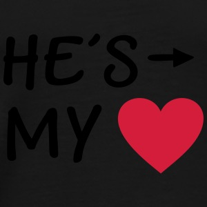 He is my Heart I love my Boyfriend He's mine him Mugs & Drinkware - Men's Premium T-Shirt
