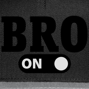 Bro on Shirts - Snapback Cap