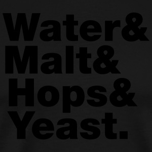 Beer | Water & Malt & Hops & Yeast.  Aprons - Men's Premium T-Shirt