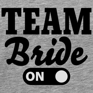 Team Bride on Tops - Men's Premium T-Shirt