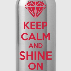 Keep Calm And Shine On Koszulki - Bidon