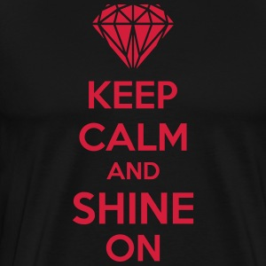 Keep Calm And Shine On Schürzen - Männer Premium T-Shirt