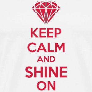 Keep Calm And Shine On Bouteilles et Tasses - T-shirt Premium Homme