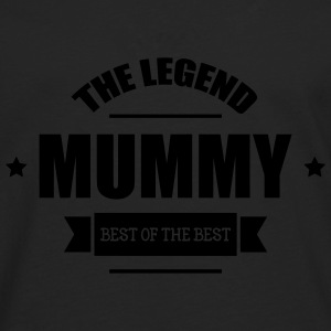Mummy, The Legend ! Pullover & Hoodies - Männer Premium Langarmshirt